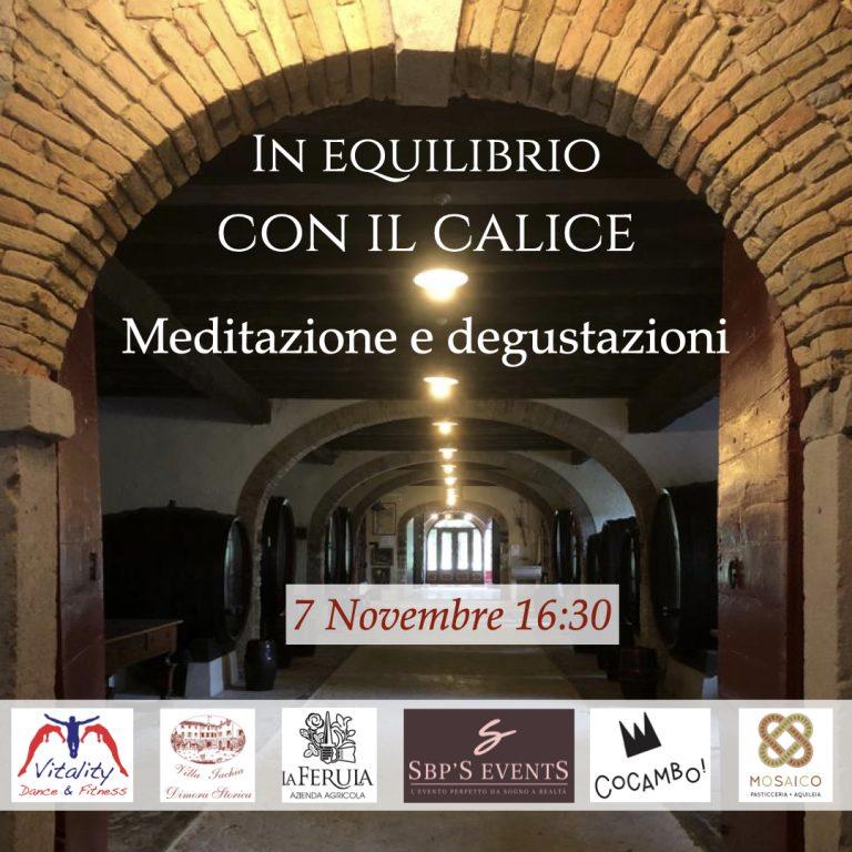 In equilibrio con il calice: Meditazione e degustazioni a Villa Iachia